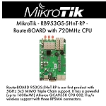 Mikrotik RB953GS-5HnT-RP Built-in 5GHz 802.11a/n 3-chains 3x RP-SMA 3-port gigabit 2xSFP 2x mini PCI-e 2 x SIM USB, up to 1600mW unit comes with preinstalled RouterOS Level5 license